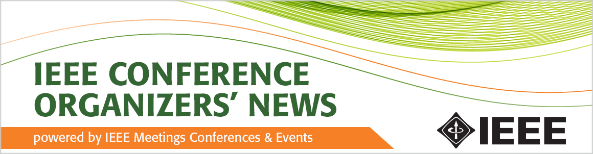 IEEE Conference Organizers' News