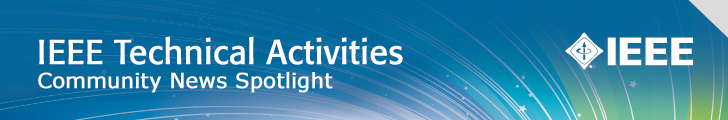 IEEE Technical Activities Spotlight